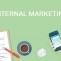 Marketing nội bộ – Internal marketing